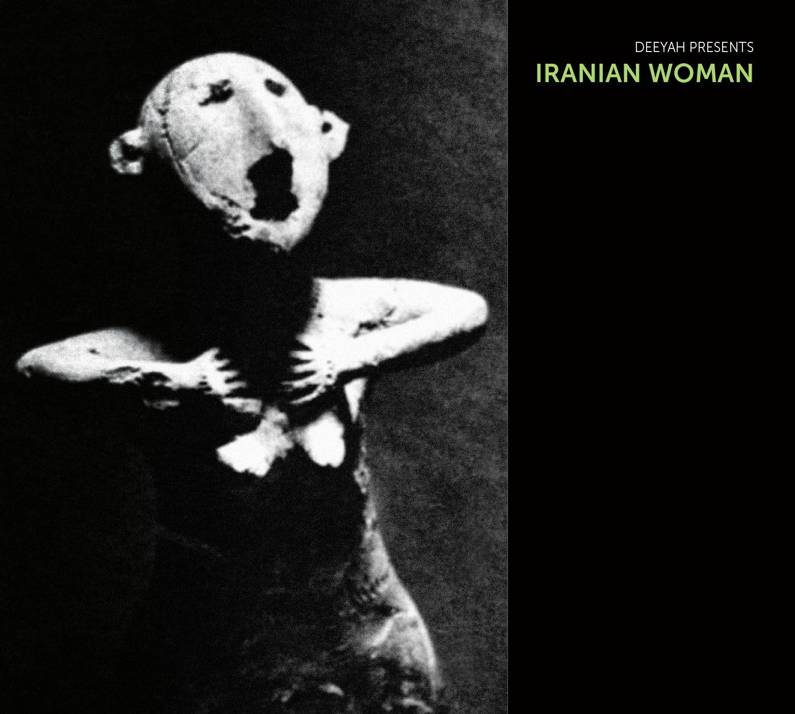 Deeyah Presents IRANIAN WOMAN